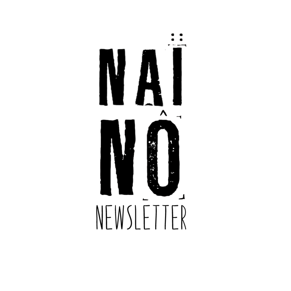 NAÏ NÔ NEWSLETTER